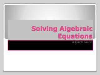 Solving Algebraic Equations