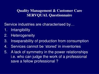 Quality Management & Customer Care SERVQUAL Questionnaire