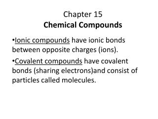 Chapter 15 Chemical Compounds