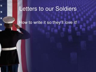 Letters to our Soldiers