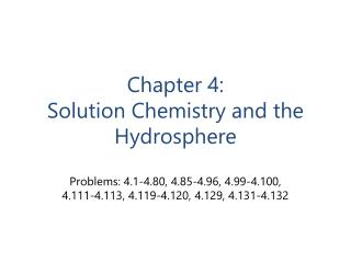 Chapter 4: Solution Chemistry and the Hydrosphere