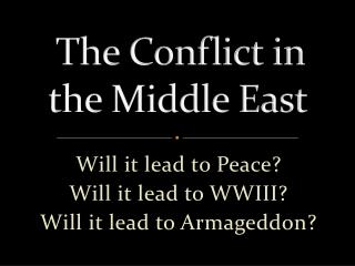 The Conflict in the Middle East