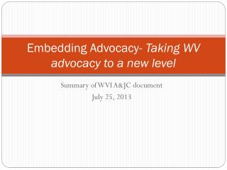 Embedding Advocacy-  Taking WV advocacy to a new level
