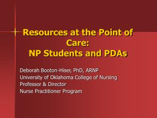 Resources at the Point of Care:  NP Students and PDAs