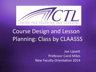 Course Design and Lesson Planning : Class  by CLAASSS