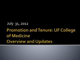 Promotion and Tenure: UF College of Medicine Overview and Updates