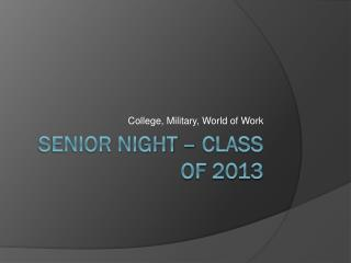 Senior Night – Class of 2013