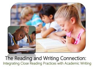 The Reading and Writing Connection: