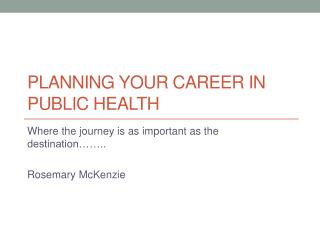 Planning your career in public health