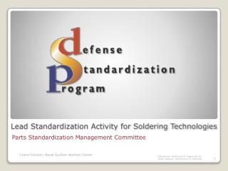 Lead Standardization Activity for Soldering Technologies