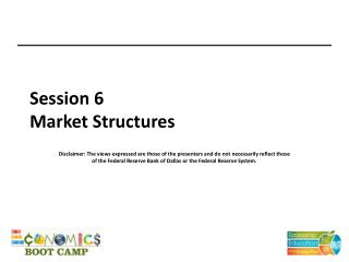 Session 6 Market Structures
