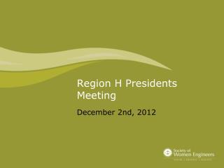 Region H Presidents Meeting