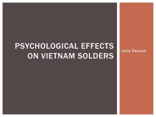 Psychological effects on Vietnam solders