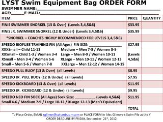 To Place Order, EMAIL  sgilmor@columbus.rr  or PLACE FORM in Alec Gilmore's Swim File at the Y
