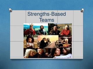 Strengths -Based  Teams