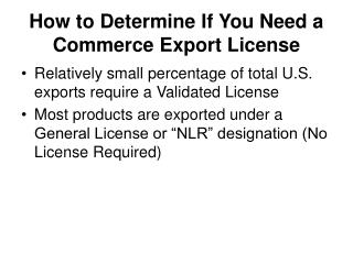 How to Determine If You Need a Commerce Export License