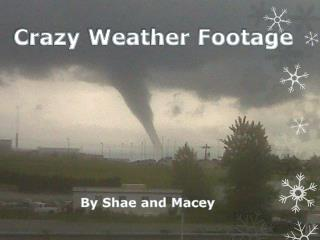 Crazy Weather Footage