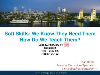 Soft Skills: We Know They Need  Them  How Do We Teach Them?