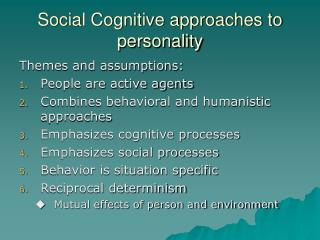Social Cognitive approaches to personality