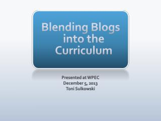 Blending Blogs into the Curriculum