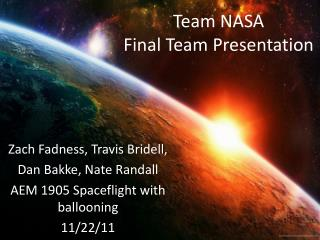 Team NASA Final Team Presentation
