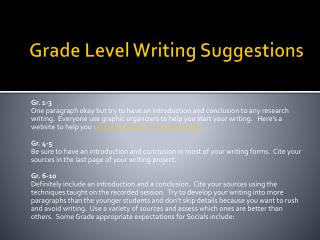 Grade Level  Writing Suggestions
