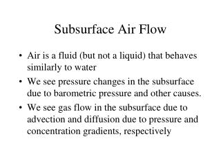 Subsurface Air Flow