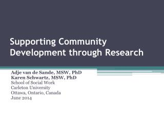 Supporting Community Development through Research