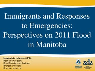Immigrants and Responses to Emergencies: Perspectives on 2011 Flood in Manitoba