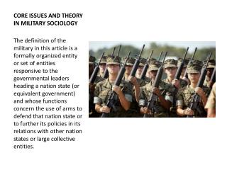 CORE ISSUES AND THEORY IN MILITARY SOCIOLOGY