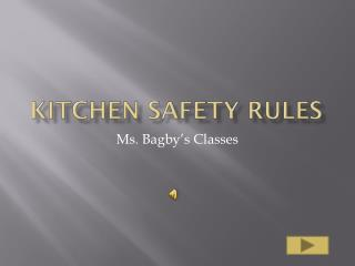 Kitchen Safety Rules