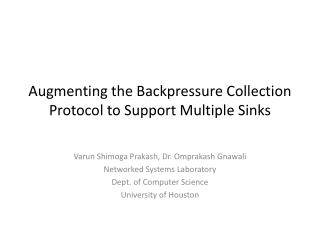 Augmenting the Backpressure Collection Protocol to Support Multiple Sinks