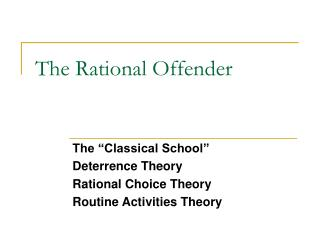 The Rational Offender
