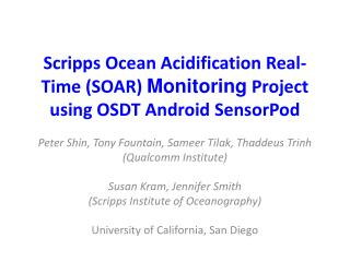 Scripps Ocean Acidification Real-Time (SOAR)  Monitoring  Project using OSDT Android  SensorPod