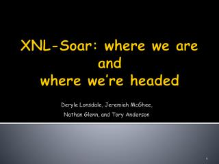 XNL-Soar: where we are and where we're headed