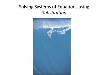 Solving Systems of Equations using Substitution