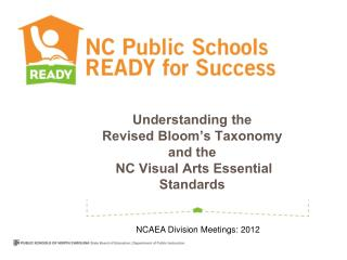 Understanding the Revised Bloom's Taxonomy and the NC Visual Arts Essential Standards