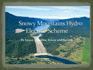 Snowy Mountains Hydro Electric  Scheme