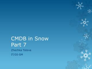 CMDB in Snow Part  7