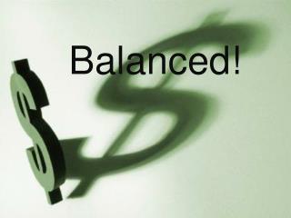 Balanced!