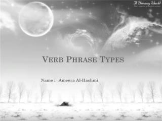 Verb Phrase Types
