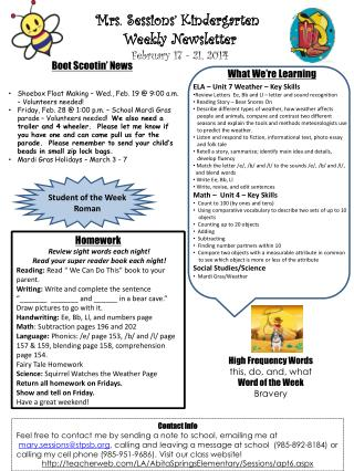 Mrs. Sessions' Kindergarten  Weekly Newsletter February  17 - 21 ,  2014