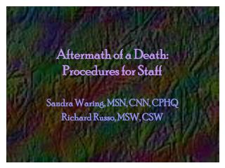 Aftermath of a Death: Procedures for Staff