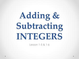 Adding & Subtracting INTEGERS
