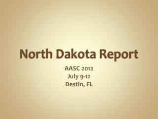 North Dakota Report