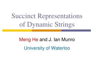 Succinct  Representations of Dynamic Strings
