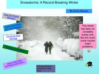Snowstorms: A Record-Breaking Winter