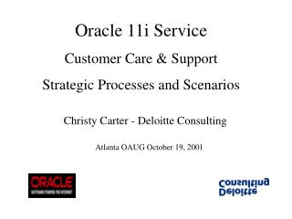 Oracle 11i Service Customer Care & Support Strategic Processes and Scenarios