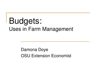 Budgets:  Uses in Farm Management