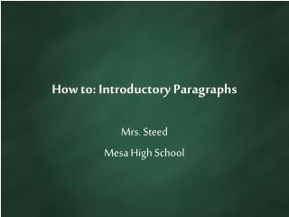 How to: Introductory Paragraphs